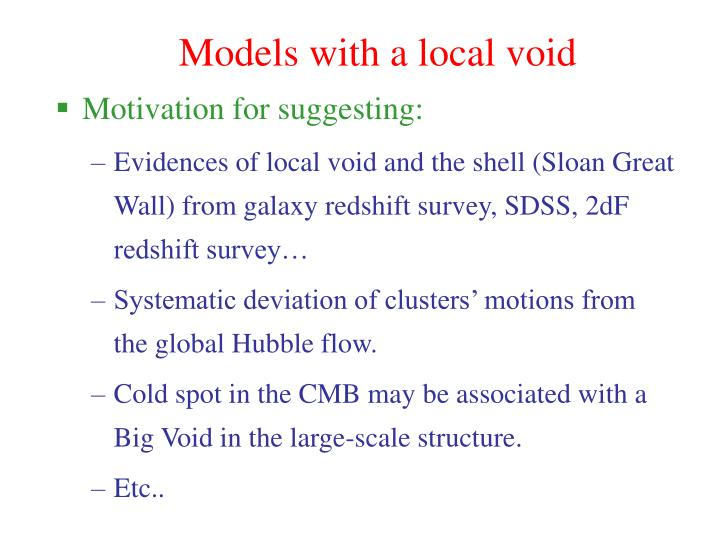Models with a local void