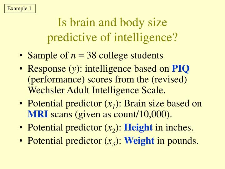 Is brain and body size predictive of intelligence