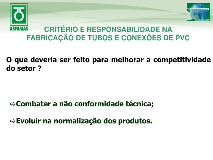 CRITÉRIO E RESPONSABILIDADE NA