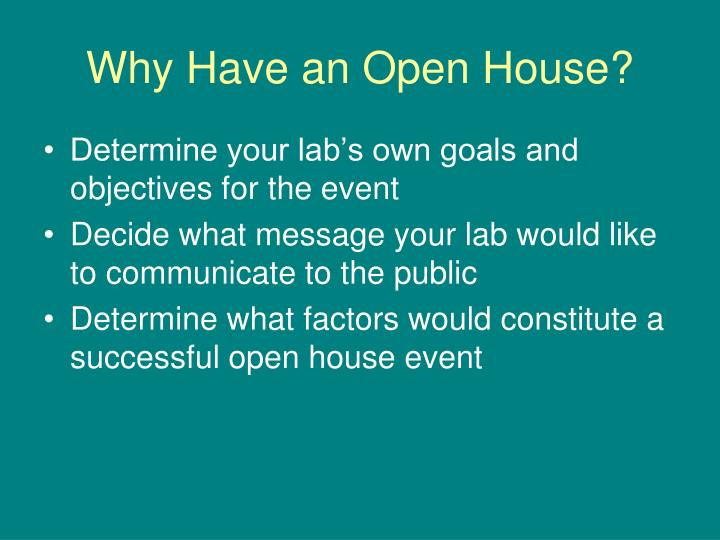 Why Have an Open House?