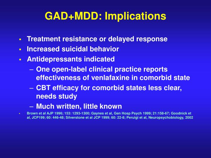 GAD+MDD: Implications
