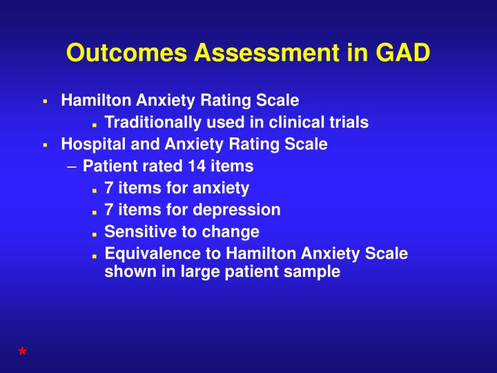 Outcomes Assessment in GAD