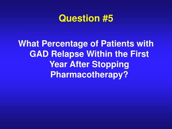 Question #5