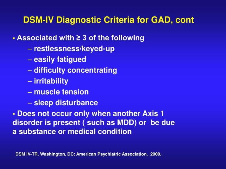 DSM-IV Diagnostic Criteria for GAD, cont