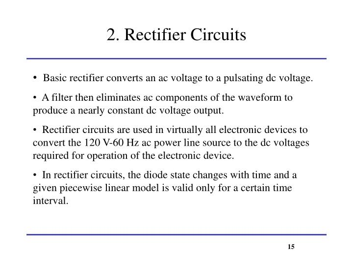 2. Rectifier Circuits