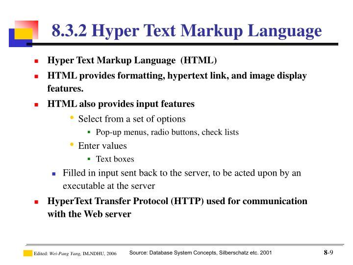Hyper Text Markup Language  (HTML)