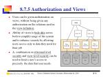8 7 5 authorization and views