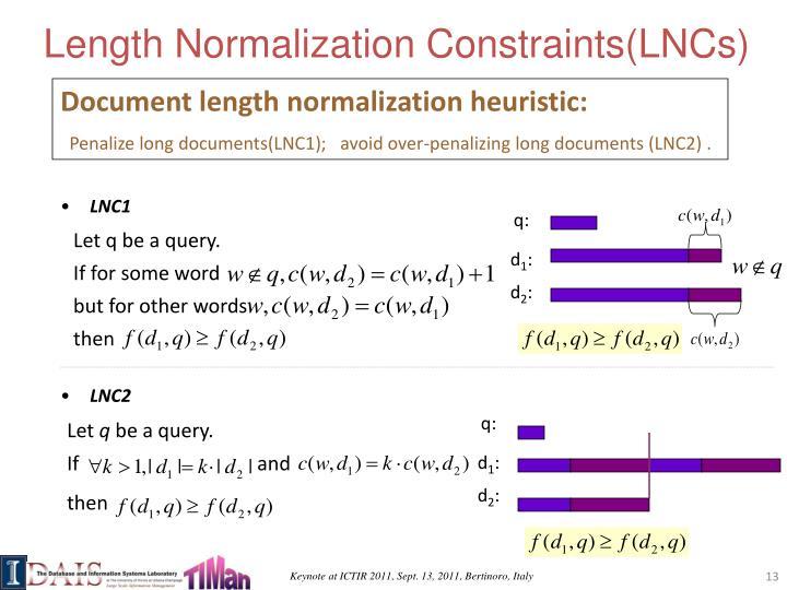 Length Normalization Constraints(LNCs)