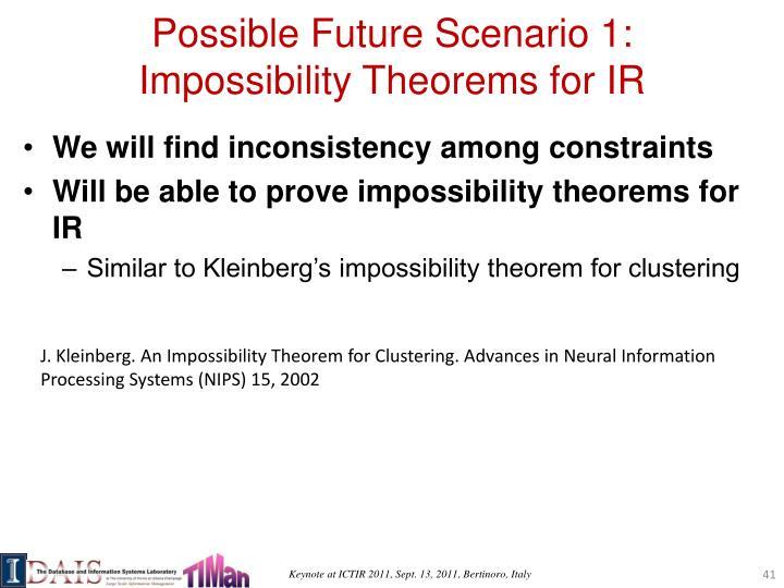Possible Future Scenario 1: