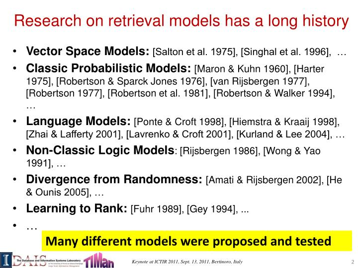 Research on retrieval models has a long history
