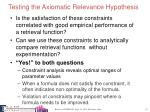 testing the axiomatic relevance hypothesis