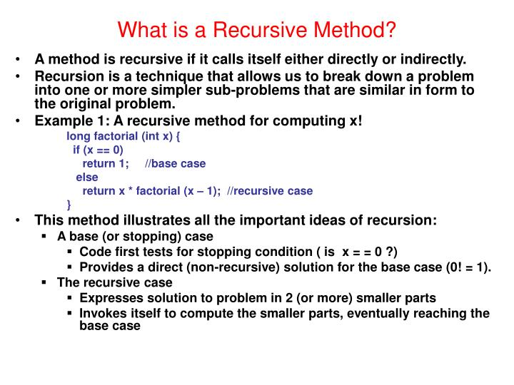 What is a recursive method