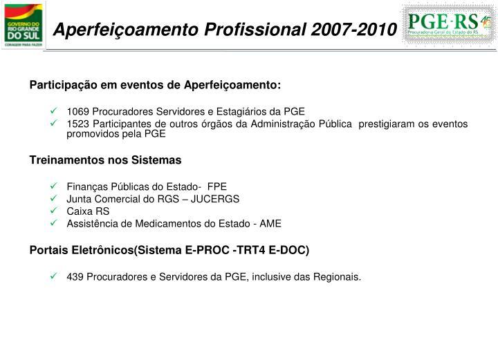 Aperfeiçoamento Profissional 2007-2010