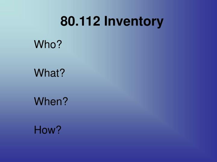 80.112 Inventory