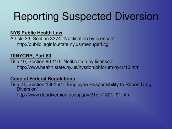 Reporting Suspected Diversion