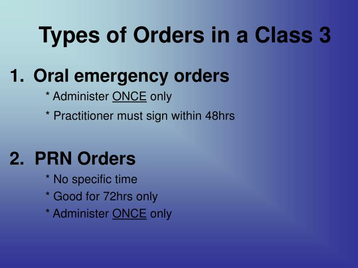 Types of Orders in a Class 3