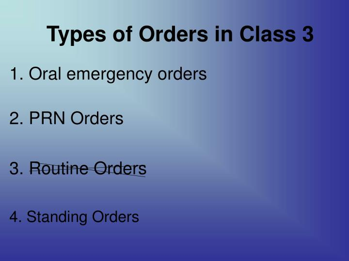 Types of Orders in Class 3