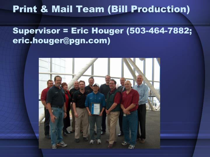Print & Mail Team (Bill Production)