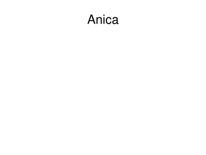 Anica