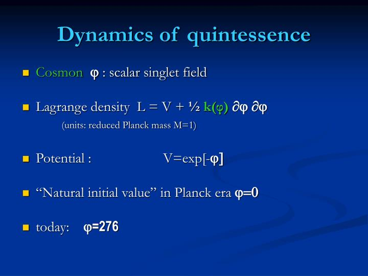 Dynamics of quintessence