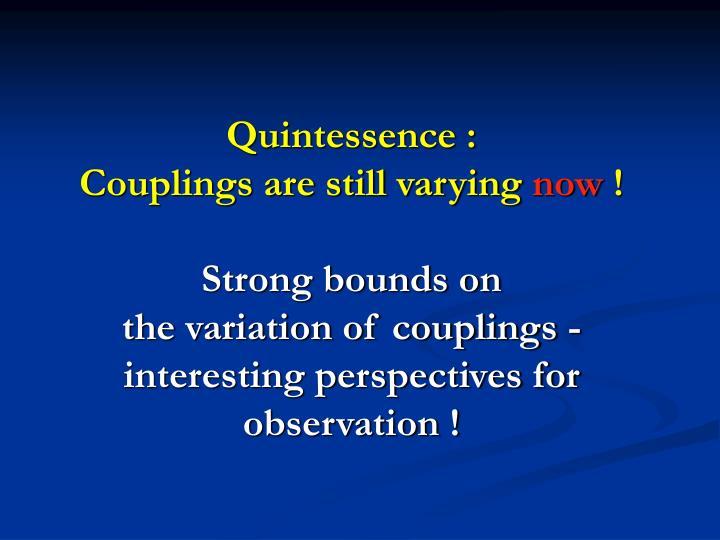 Quintessence :