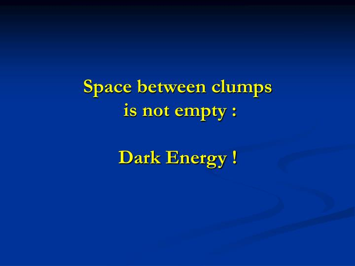 Space between clumps