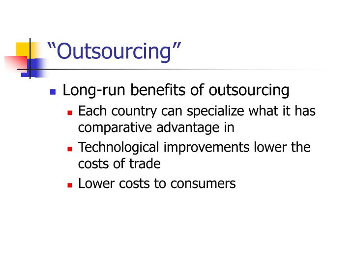 """Outsourcing"""