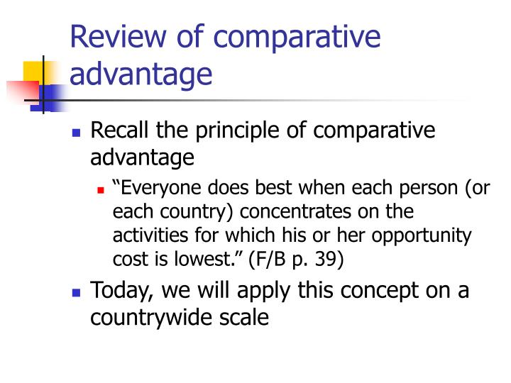 Review of comparative advantage