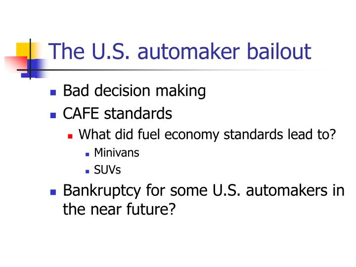The U.S. automaker bailout