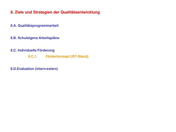 8. Ziele und Strategien der Qualitätsentwicklung