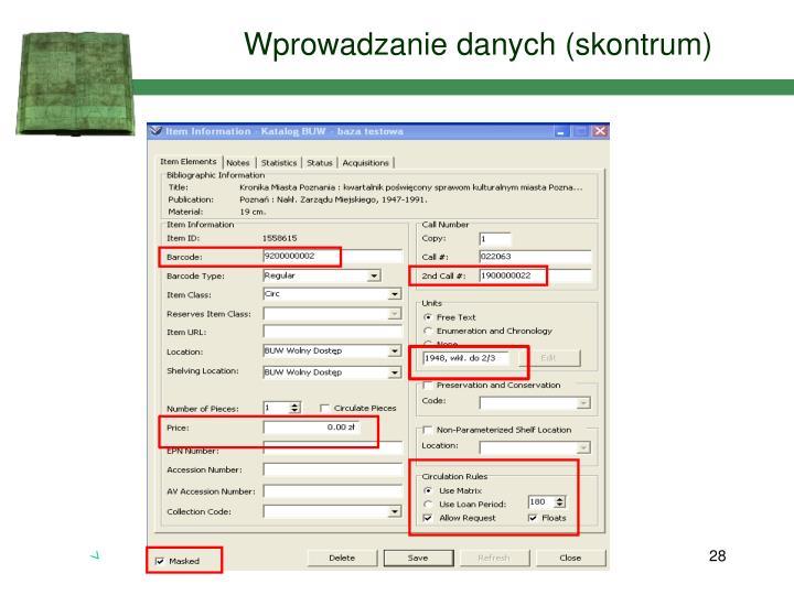Wprowadzanie danych (skontrum)