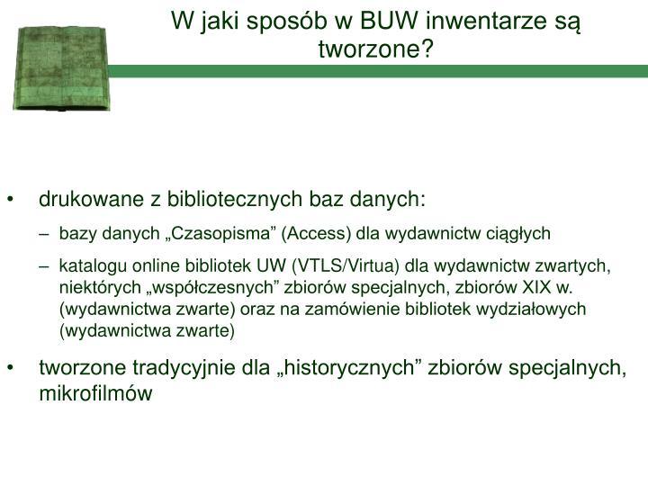 W jaki sposób w BUW inwentarze są tworzone?