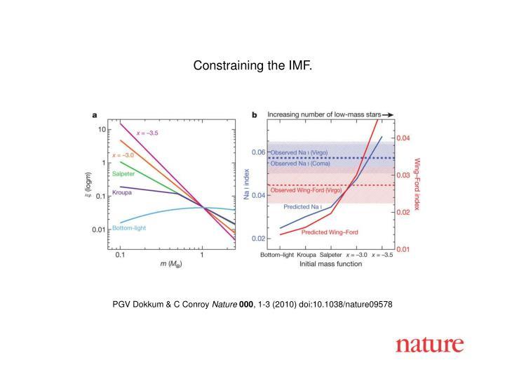 Constraining the IMF.
