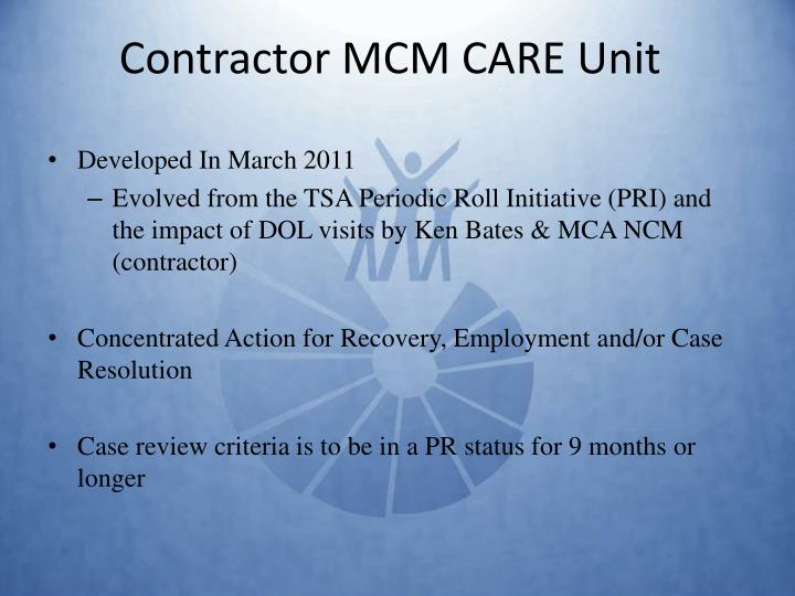 Contractor MCM CARE Unit