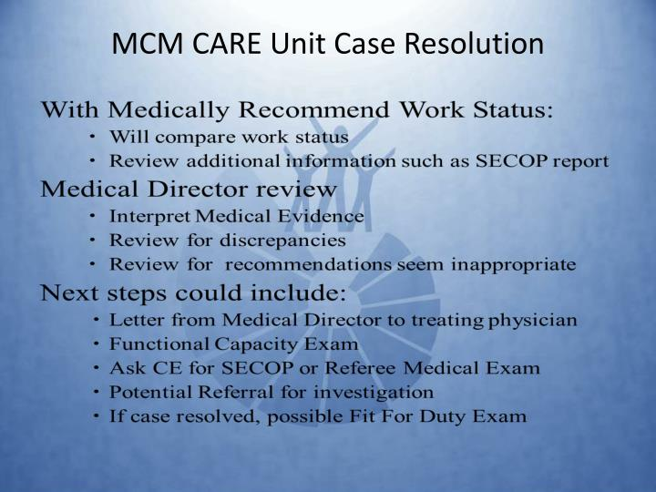 MCM CARE Unit Case Resolution