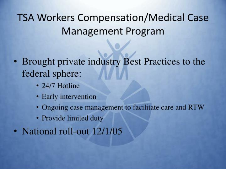 Tsa workers compensation medical case management program