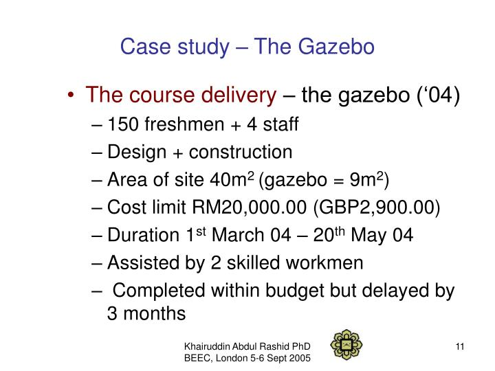 Case study – The Gazebo