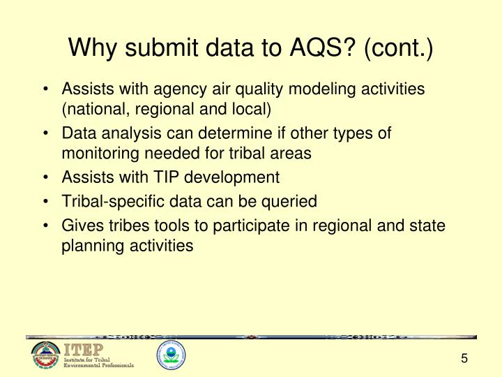 Why submit data to AQS? (cont.)