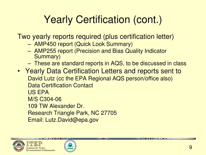 Yearly Certification (cont.)
