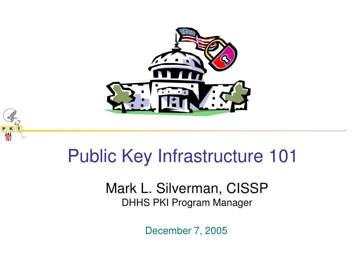 Public Key Infrastructure 101
