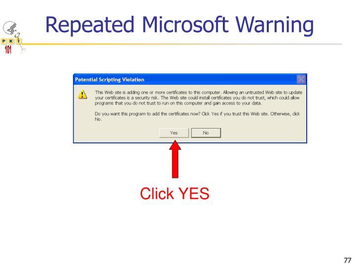 Repeated Microsoft Warning