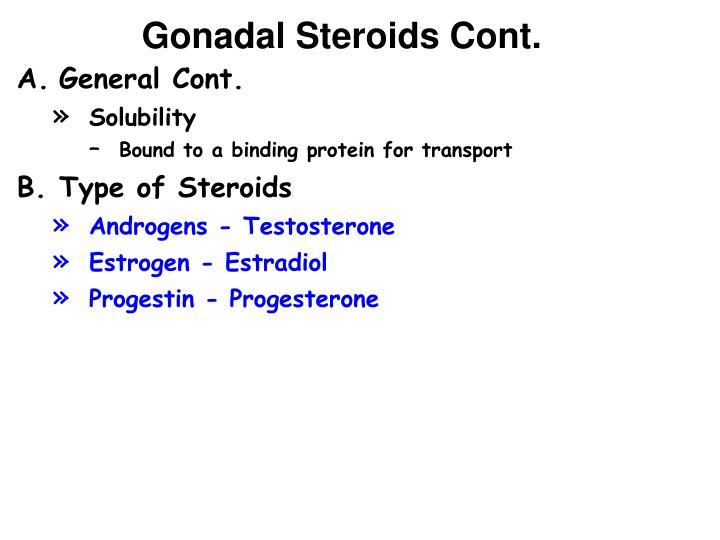 Gonadal Steroids Cont.