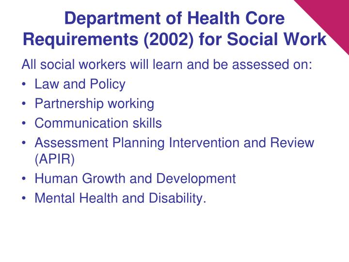 Department of Health Core Requirements (2002) for Social Work