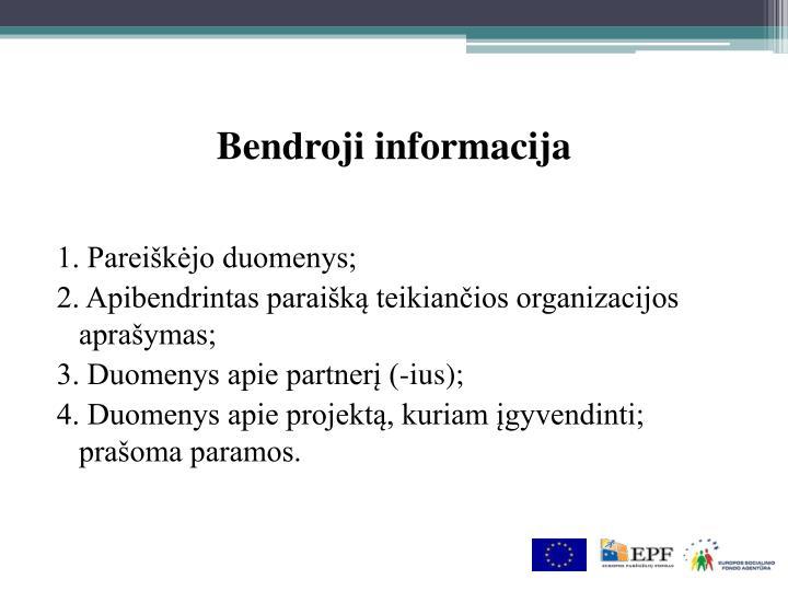 Bendroji informacija