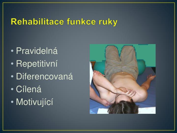 Rehabilitace funkce ruky
