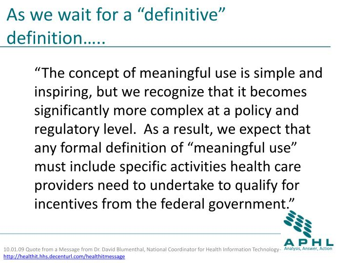 """As we wait for a """"definitive"""" definition….."""