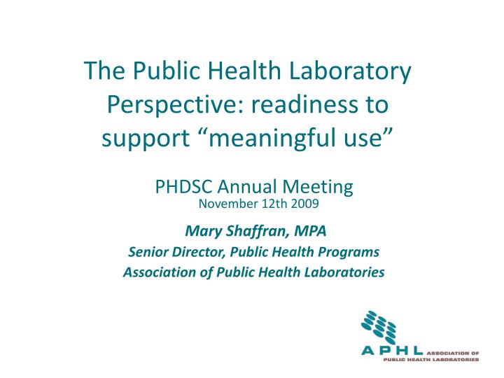 the public health laboratory perspective readiness to support meaningful use
