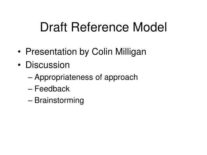 Draft Reference Model