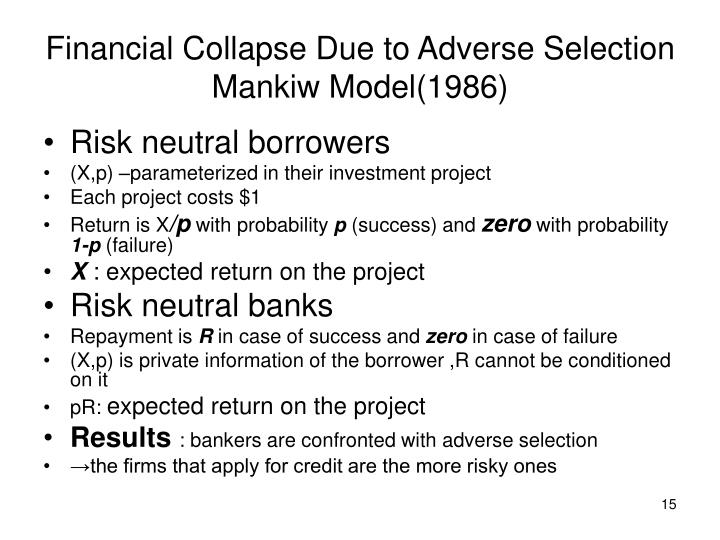 Financial Collapse Due to Adverse Selection