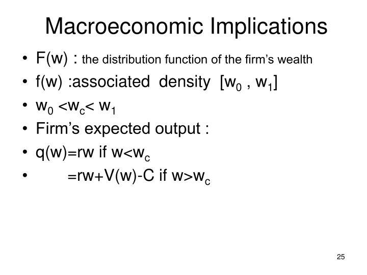 Macroeconomic Implications